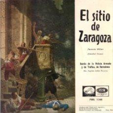 Discos de vinilo: EL SITIO DE ZARAGOZA (BANDA DE LA POLICÍA ARMADA Y DE TRÁFICO DE BARCELONA). 1958. Lote 209359661