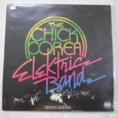 Discos de vinilo: THE CHICK COREA ELEKTRIC BAND - THE CHICK COREA ELEKTRIC BAND - LP 1986 GERMANY. Lote 209365696