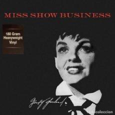 Discos de vinilo: JUDY GARLAND LP 180G HEAVYWEIGHT * MISS SHOW BUSINESS * PRECINTADO. Lote 209599203