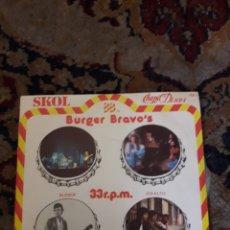 Discos de vinilo: ANTIGUO DISCO BURGER, BRAVOS. Lote 209607723