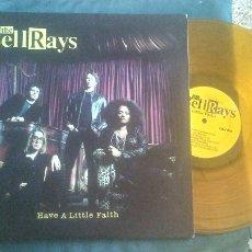 Discos de vinilo: THE BELLRAYS LP HAVE A LITTLE FAITH 2006 ED LIMITADA GOLD VINYL MUY RARO SOUL PUNK. Lote 209610723
