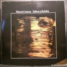 Discos de vinilo: MARIA CREUZA - SABOR A SAMBA - LP - ESPAÑA - 1982 - CBS - EXCELENTE - NO USO CORREOS. Lote 209614436