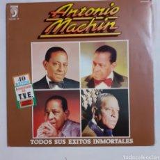 Discos de vinilo: ANTONIO MACHIN. TODOS SUS ÉXITOS INMORTALES. GATEFOLD. 2 LP. 1981. FUNDA VG+. DISCOS VG++. Lote 209630340