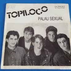 Discos de vinilo: SINGLE / TOPILOCO / PALAU SEXUAL - CHICA RUBIA, 1992. Lote 209640972