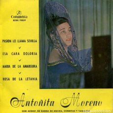 Discos de vinilo: ANTOÑITA MORENO (SAETAS) PASION LO LLAMA SEVILLA + 3 (EP COLUMBIA 1969). Lote 227873450