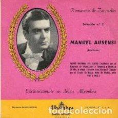 Discos de vinilo: MANUEL AUSENSI - ROMANZAS DE ZARZUELAS, SELEC. Nº 2 -EP ALHAMBRA (LA DEL SOTO DEL PARRAL. Lote 209668818