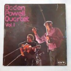 Discos de vinilo: BADEN POWELL QUARTET. VOL. I. 1975 ESPAÑA.. Lote 209699686
