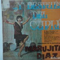 Discos de vinilo: MARUJITA DIAZ-...Y DESPUES DEL CUPLE-VINILO EN EXCELENTE ESTADO. Lote 209709416