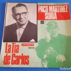 Discos de vinilo: SINGLE / PACO MARTINEZ SORIA / LA TIA DE CARLOS, 1967. Lote 209724950