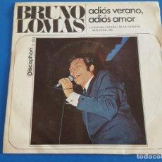 Disques de vinyle: SINGLE / BRUNO LOMAS / ADIOS VERANO, ADIOS AMOR - VUELVE Y OLVIDA, 1969. Lote 209726773