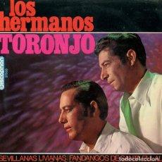 Discos de vinilo: LOS HERMANOS TORONJO / SEVILLANAS LIVIANAS + 3 (EP HISPAVOX 1968). Lote 242047535