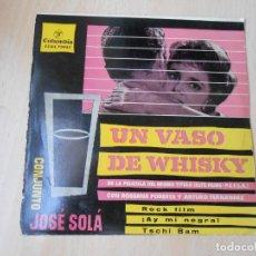 Discos de vinilo: UN VASO DE WHISKY - CONJUNTO JOSE SOLA -, EP, UN VASO DE WHISKY + 3, AÑO 1959. Lote 209749470