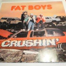 Discos de vinilo: LP FAT BOYS. CRUSHING'.POLYDOR 1987 GERMANY (PROBADO Y BIEN, BUEN ESTADO). Lote 209753880