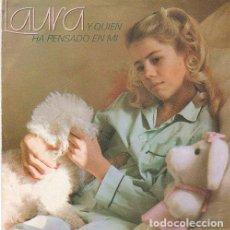 Discos de vinilo: LAURA - Y QUIEN HA PENSADO EN MI / CARASUCIA - SINGLE PROMO SPAIN 1983. Lote 209758400