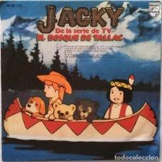 Discos de vinilo: JACKY, (SERIE TV EL BOSQUE DE TALLAC) DE GUIDO Y M. DE ANGELIS - SINGLE SPAIN 1878. Lote 209759026