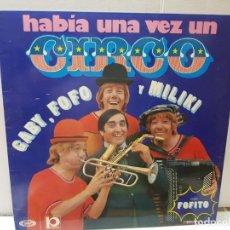 Discos de vinilo: LP-HABIA UNA VEZ UN CIRCO- EN FUNDA ORIGINAL 1973. Lote 209772623