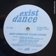 Discos de vinilo: HIGH LONESOME SOUND SYSTEM ?– WAITING FOR THE LIGHTS USA 1992 EXIST DANCE. Lote 209789590