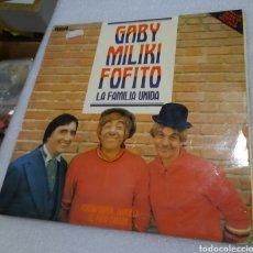 Discos de vinilo: GABY, MILIKI, FOFITO - LA FAMILIA UNIDA. NO CONTIENE EL POSTER. Lote 209790172