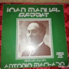 Disques de vinyle: JOAN MANUEL SERRAT DEDICADO A MACHADO EDICIÓN ESPECIAL CÍRCULO DE LECTORES 1975. Lote 209816490