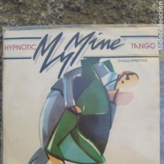 Discos de vinilo: MY MINE - HYPNOTIC TANGO. SINGLE VINILO BUEN ESTADO.. Lote 209848253