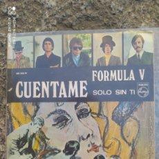 Discos de vinilo: FORMULA V. CUENTAME. SINGLE VINILO BUEN ESTADO. Lote 209850885