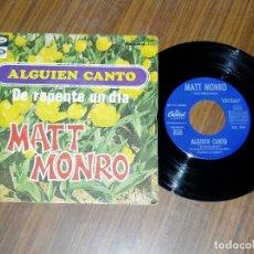 Discos de vinilo: MATT MONRO ALGUIEN CANTO DE REPENTE UN DIA. Lote 209851347