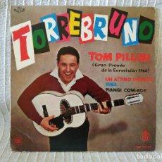 Discos de vinilo: TORREBRUNO ?- TOM PILLIBI / UN ATTIMO INFINITO / THEA / PIANGI COW-BOY - EP SPAIN EUROVISION 1960 EX. Lote 209860925