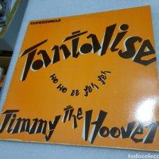 Discos de vinilo: JIMMY THE HOOVER - TANTALISE. Lote 209879375