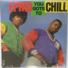 """Discos de vinilo: EPMD - YOU GOTS TO CHILL [ US HIP HOP / RAP ORIGINAL EXCLUSIVO ] [MX 12"""" 45RPM] [[1999]]. Lote 209880756"""