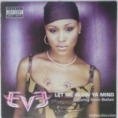 """Discos de vinilo: EVE - LET ME BLOW YA MIND FT. GWEN [ US HIP HOP / RAP ORIGINAL EXCLUSIVO ] [MX 12"""" 45RPM] [2001]. Lote 209884365"""
