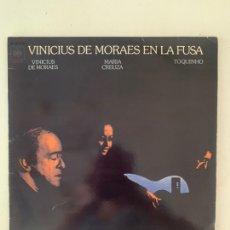 Discos de vinilo: VINICIUS DE MORALES EN LA FUSA. Lote 209921382