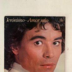 Discos de vinilo: JERÓNIMO- AMOR MÍO. Lote 209923618