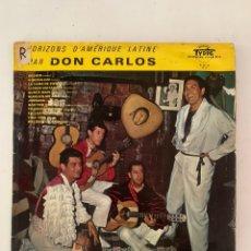 Discos de vinilo: DON CARLOS- HORIZONS D' AMÉRIQUE LATINE. Lote 209924137