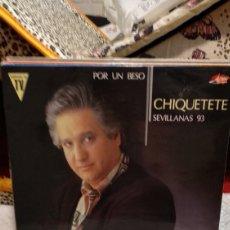 Discos de vinilo: CHIQUETETE SEVILLANAS. Lote 209926845