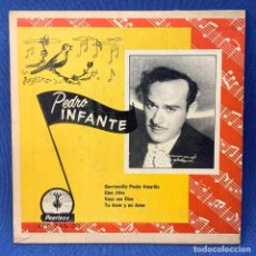 Discos de vinilo: EP PEDRO INFANTE - GORRIONCILLO PECHO AMARILLO , CIEN AÑOS , VAYA CON DIOS - MÉXICO - AÑOS 1960. Lote 209935077
