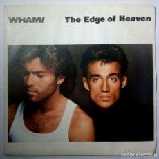Discos de vinilo: WHAM! - THE EDGE OF HEAVEN / BATTLESTATIONS - SINGLE ESPAÑOL 1986 - EPIC. Lote 209938781