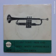 Discos de vinilo: CLARK TERRY – FREE AND OOZY / MISTY / SAPHIRE BLUE / EAST SIDE DRIVE SWEDEN JAZZBOX. Lote 209942695