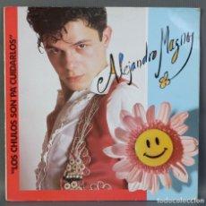 Discos de vinilo: ALEJANDRO SANZ-ALEJANDRO MAGNO-LOS CHULOS SON PA CUIDARLOS-VINILO LP 1989. Lote 209971015