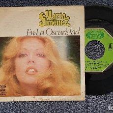 Discos de vinilo: MARÍA JIMÉNEZ - EN LA OSCURIDAD / ME DOY ENTERA. AÑO 1.979. EDITADO PÒR MOVIEPLAY. Lote 209973063