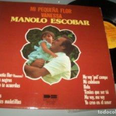 Dischi in vinile: MANOLO ESCOBAR - MI PEQUEÑA FLOR VANESSA ..LP DE AÑO 1979 - BELTER. Lote 209978276