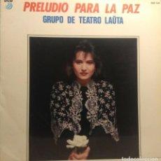 Discos de vinilo: LP GRUPO DE TEATRO LAUTA : PRELUDIO PARA LA PAZ ( BLAS DE OTERO, PABLO NERUDA, BERTOLD BRECHT, ETC. Lote 209989643