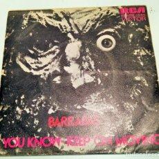 Discos de vinilo: BARRABAS ----- YOU KNOW / KEEP ON MOVING ----- (1974). Lote 210001390