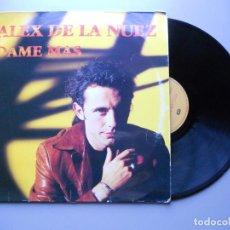 Discos de vinilo: ALEX DE LA NUEZ ?– DAME MAS MAXI SINGLE 1994 VG/VG. Lote 210015656