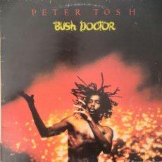 Discos de vinilo: PETER TOSH - BUSH DOCTOR. Lote 210026825