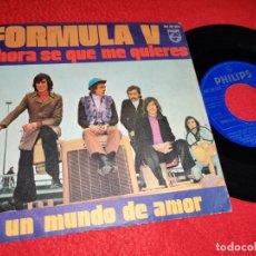 """Discos de vinilo: FORMULA V UN MUNDO DE AMOR/AHORA SE QUE ME QUIERES 7"""" SINGLE 1971 PHILIPS. Lote 244526155"""