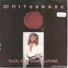 Discos de vinilo: WHITESNAKE - FOOL FOR YOUR LOVING / SLOW POKE MUSIC (SINGLE INGLES, EMI 1989). Lote 210035955