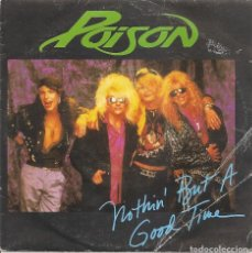 Discos de vinilo: POISON - NOTHIN' BUT A GOOD TIME / LOOK BUT YOU CAN'T TOUCH (SINGLE ESPAÑOL, ENIGMA RECORDS 1988). Lote 210036326