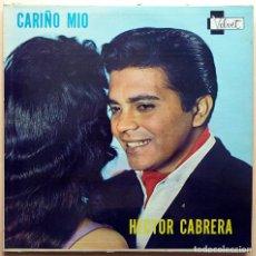 Discos de vinilo: HÉCTOR CABRERA: CARIÑO MÍO - LP - VELVET (VENEZUELA) - 1962 - BUEN ESTADO (VG). Lote 210047942