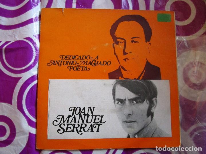 JOAN MANUEL SERRAT DEDICADO A MACHADO POETA - DISCO DE PORTUGAL CON 4 CANCIONES - CANTARES VER LAS (Música - Discos de Vinilo - EPs - Cantautores Españoles)