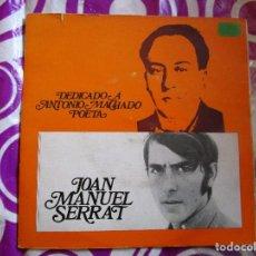 Discos de vinilo: JOAN MANUEL SERRAT DEDICADO A MACHADO POETA - DISCO DE PORTUGAL CON 4 CANCIONES - CANTARES VER LAS. Lote 210049236
